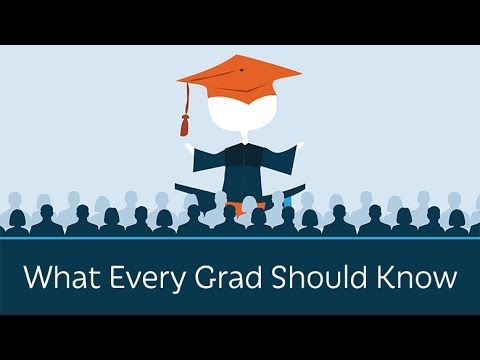 What Every Graduate Should Know