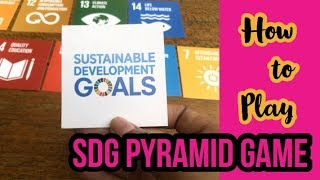 SDG Pyramid Game: How to Play Sustainable Development Goals (SDG) Pyramid Game