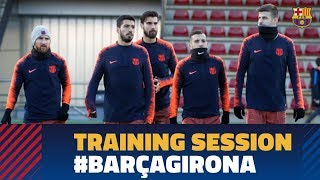 Last training session before the match against Girona