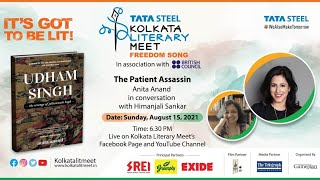 The Patient Assassin : Anita Anand in conversation with Himanjali Sankar