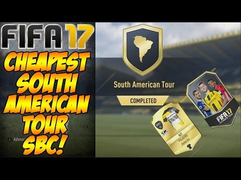 CHEAPEST South American Tour SBC FIFA 17 Guide