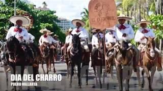 DIA DEL CHARRO PUERTO VALLARTA 2017