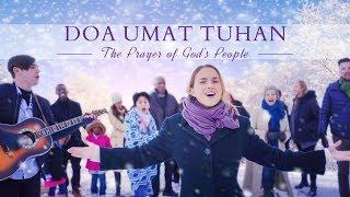 Lagu Pujian Gereja Kristen -  Doa Umat Tuhan - hidup dalam kasih Tuhan(Video Musik)