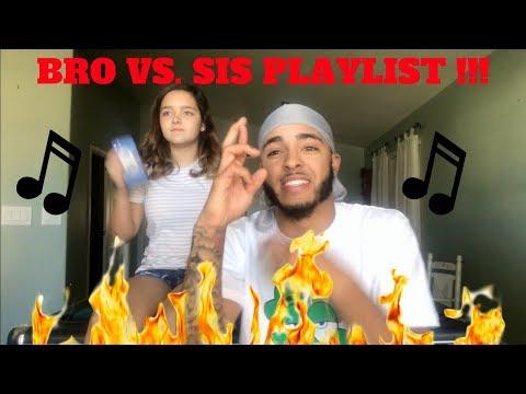 SISTER VS. BROTHER LIT PLAYLIST CHALLENGE !!! 🔥🔥 (she got some bangers)
