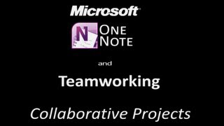 Teamworking - Microsoft One Note & 21st Century Learning