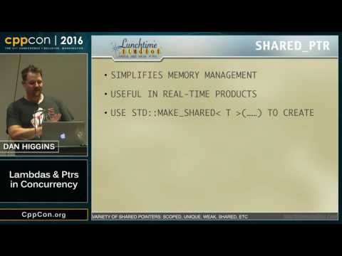 """CppCon 2016: Dan Higgins """"Combine Lambdas and weak_ptrs to make concurrency easy"""""""