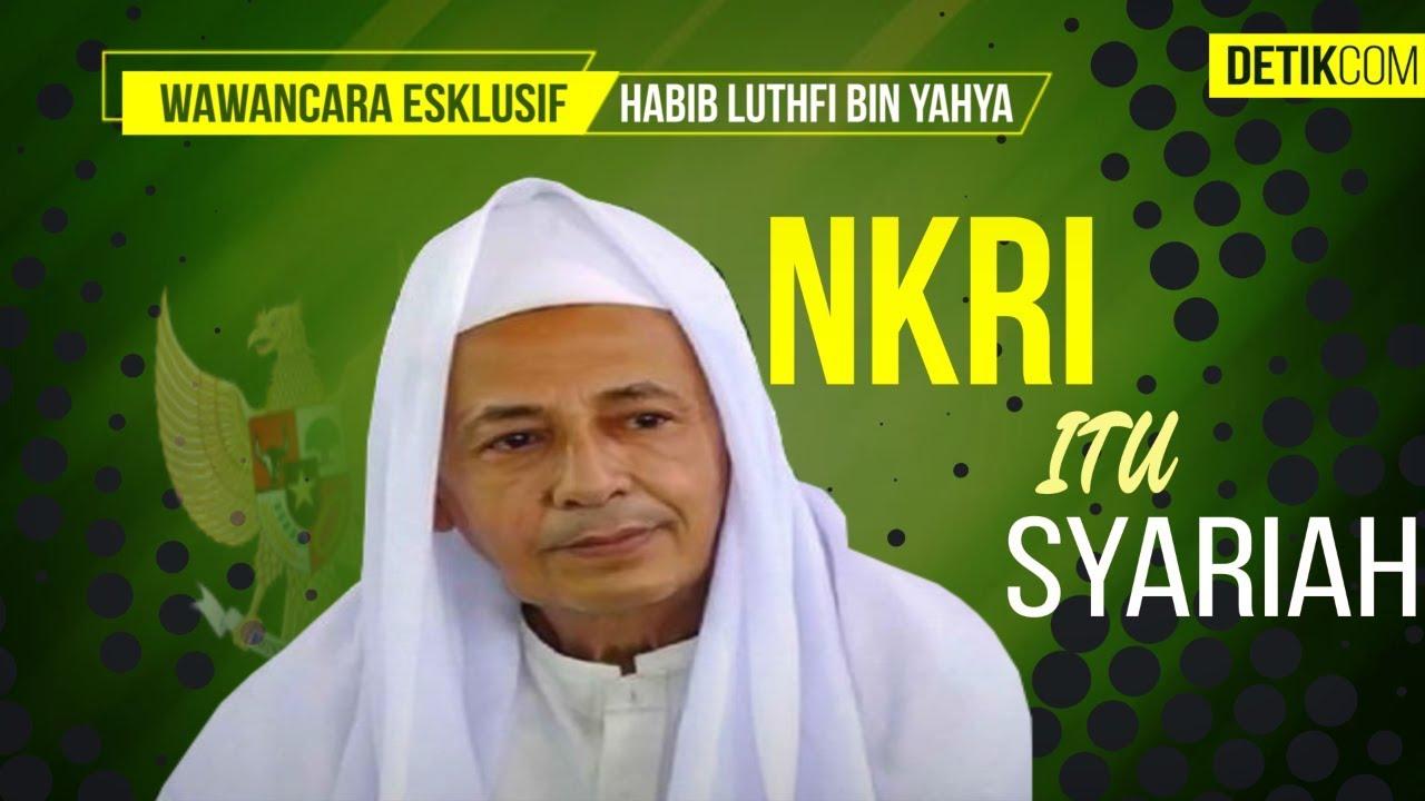 Blak Blakan Habib Luthfi Bin Yahya Nkri Itu Syariah Youtube