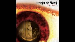 Watch Under The Flood Open Me Up video