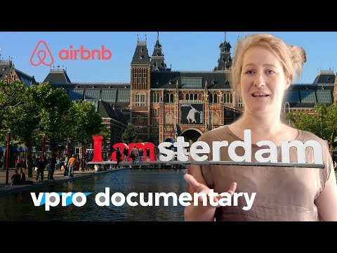Amsterdam - The Airbnb City - VPRO Documentary - 2016