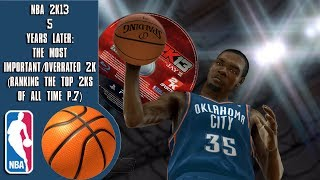 NBA 2K13 5 years later: The Most Important/Overrated 2K (Ranking the top 2Ks of all time P.7)