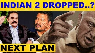 Indian2 Got Dropped..? – Kamal's Forthcoming Action.!