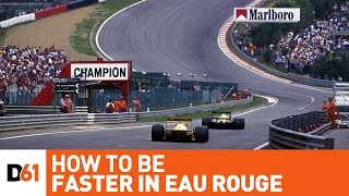 How to Be Faster In Eau Rouge at Spa Francorchamps