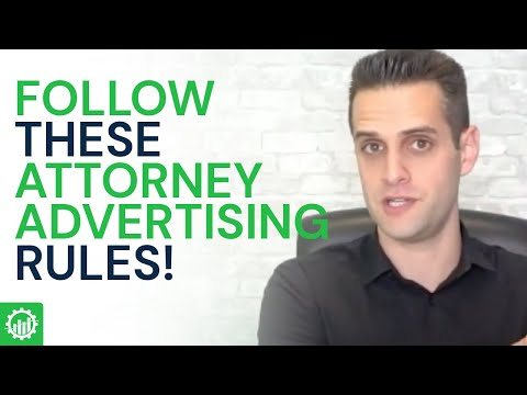 Attorney Advertising Rules (Basics) | 5 Lawyer Advertising Rules That Are Shared Across All States