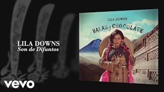 Lila Downs - Son de Difuntos (Audio)