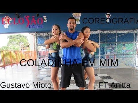 Coladinha Em Mim - Gustavo Mioto ft Anita - Coreografia - Eclosão