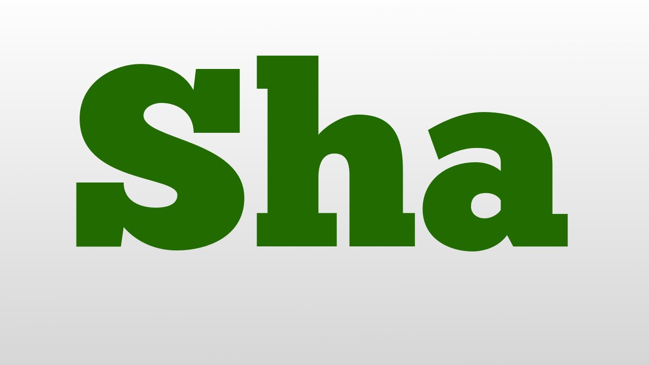 Sha Meaning And Pronunciation Youtube