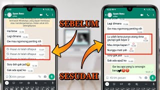 Cara Mengetahui Isi Pesan WhatsApp Yang Dihapus Oleh Teman Mp3
