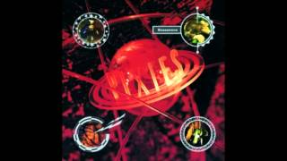 The Pixies - Is She Weird
