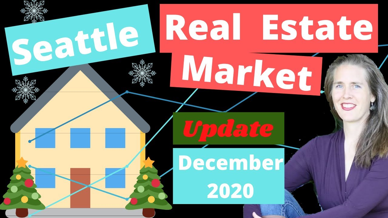 Seattle Real Estate Market Update - December 2020 - Housing News For King & Snohomish County