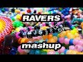 Capture de la vidéo Ravers Mashup - S3Rl