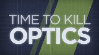 Time To Kill - Optics