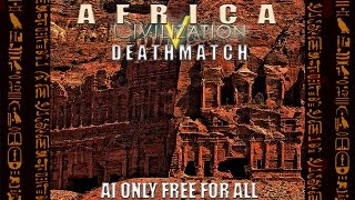 Civ 5: Africa AI Only Free For All Deathmatch
