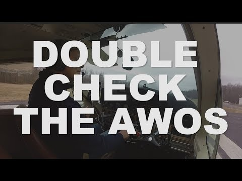Double Check The AWOS!