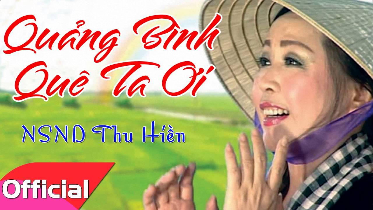 Quảng Bình Quê Ta Ơi – NSND Thu Hiền [Official Audio]