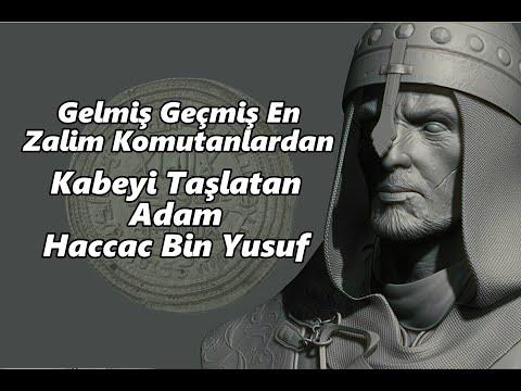 Gelmiş Geçmiş En Zalim Komutanlardan Kabe'yi Taşlatan Adam Haccac Bin Yusuf - Evveliyat