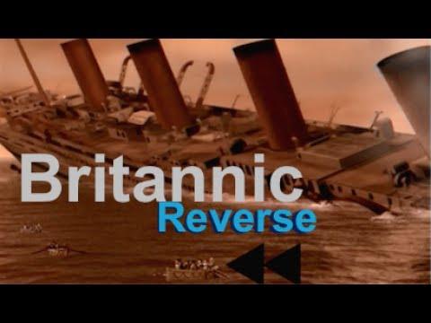 Reverse | Britannic: 2000 Sinking