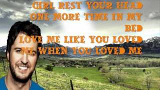 Luke Bryan- Kiss Tomorrow Goodbye HD Lyrics (On Screen)[Tailgates & Tanlines 2011]