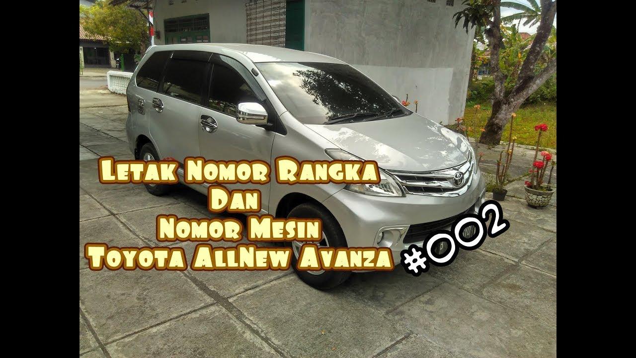 Posisi Nomor Mesin Grand New Avanza Interior Agya Trd 2017 Letak Nosin Dan Rangka Noka Toyota All G 2012 2013 2014 Hd