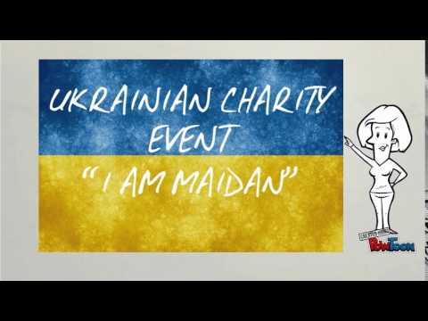 "UKRAINIAN CHARITY EVENT ""I AM MAIDAN"" (14.03)"