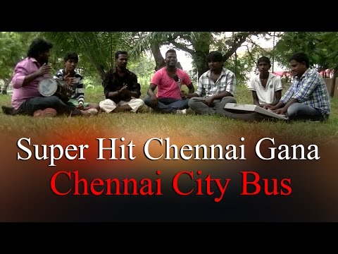 Super Hit Chennai Gana Song  - Chennai City Bus- RedPix 24x7