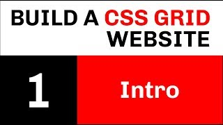Build a CSS Grid Website // Video 1