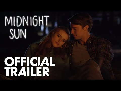 Midnight Sun | Official Trailer [HD]  |...