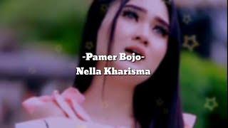 Download Pamer Bojo | lirik | Nella Kharisma