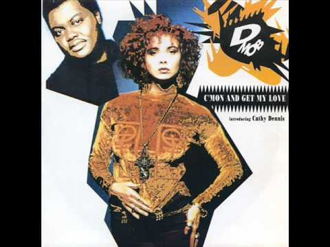 D Mob Feat. Cathy Dennis - C'mon and Get My Love (12'' Inch Mix) (HQ)