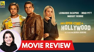 Once Upon A Time In Hollywood | Hollywood Movie Review by Anupama Chopra | Quentin Tarantino