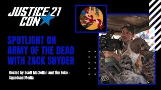 Spotlight on Army of the Dead with Zack Snyder