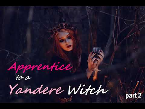Apprentice to a Yandere Witch ASMR Roleplay (Charmed Pt 2) (Female X Male Listener)