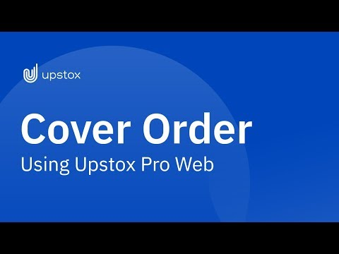 How to place a cover order using Upstox pro web platform