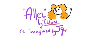 Allez Re Imagined by J9
