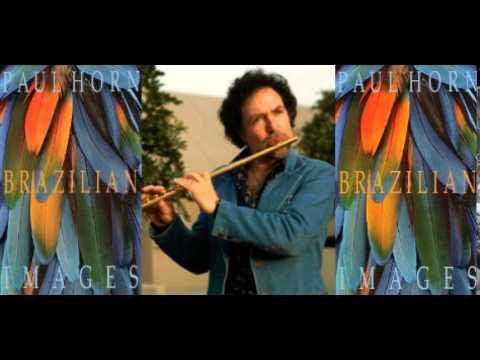 Paul Horn - Brazilian Images (Tribute) mp3
