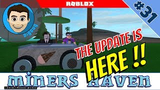 Roblox: Miners Haven: Ep 31 : The Sumer Upate is HERE!!