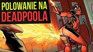 Polowanie na Deadpoola bez mocy - Komiksowe Ciekawostki