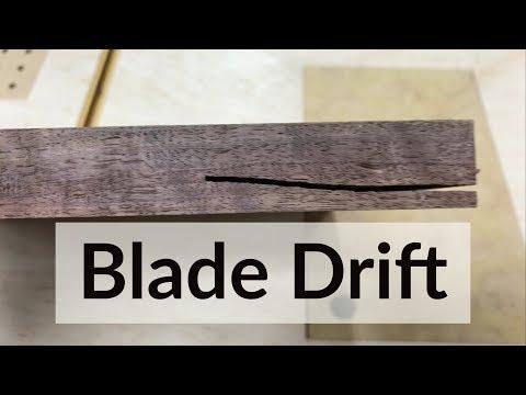 Bandsaw Blade Drift