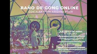 Baño de Gong Online Con Alex y Siri krishna kaur