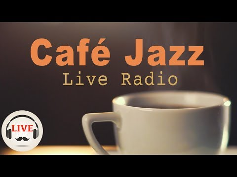 Coffee Jazz Music - Chill Out Lounge Jazz Music Radio - 24/7