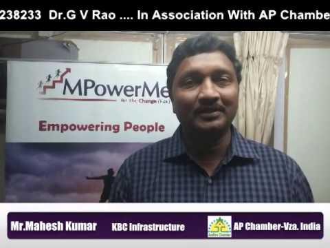 Mr Mahesh Kumar, Director KBC Infrastructure - Vza AP India - Empowerment  Workshop by MPowerMe